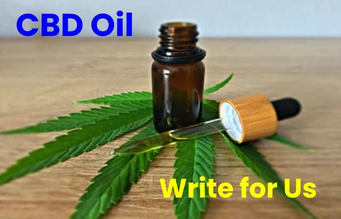 cbd oil write for us