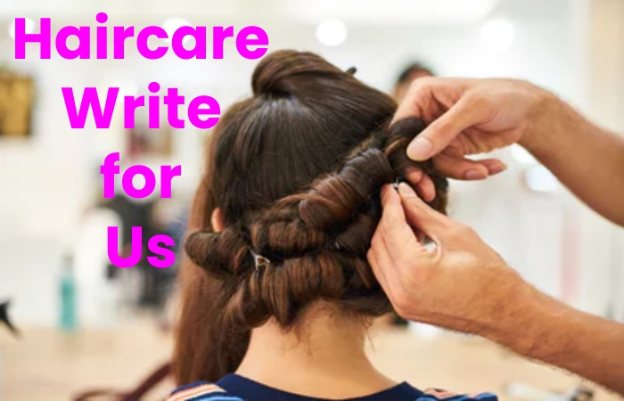haircare write for us