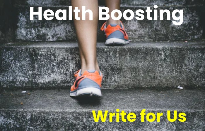 health boosting write for us