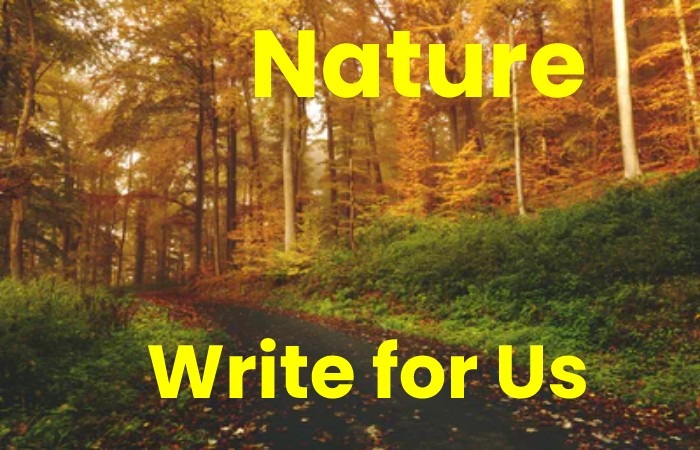 nature write for us